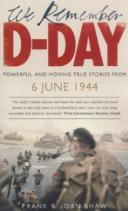 We Remember D-Day Frank Shaw & Joan Shaw