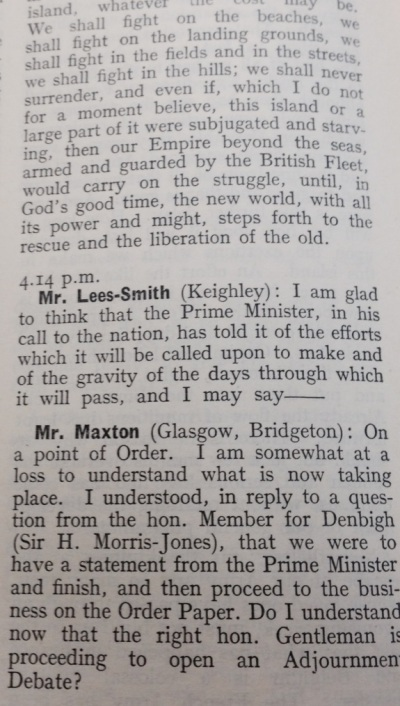 "Image from Hansard on June 4th 1940, when Churchill first made his ""We shall fight on the beaches"" speech. It is interesting to note that the initial reaction of fellow MPs to Churchill's now-legendary oration was to debate a technical ""point of Order"""