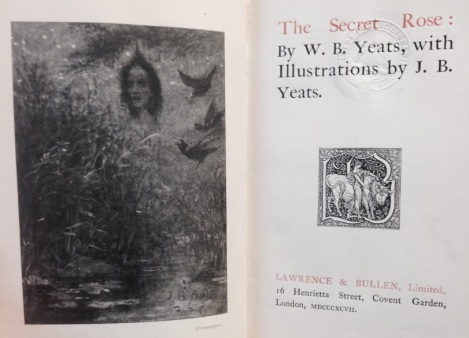 Title-page of Yeat's The Secret Rose. This edition contains illustrations by J.B. Yeats – the author's brother