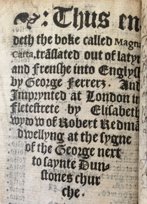 Note at the back of the 1541 Magna Carta, indicating that the volume was printed by Elizabeth Redman