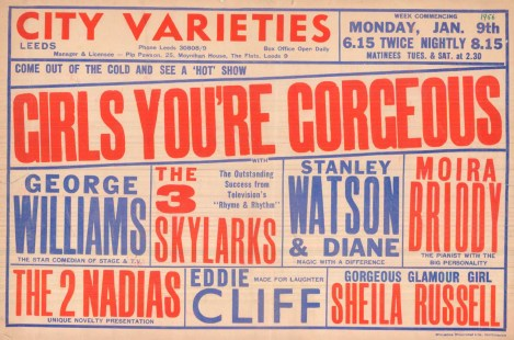 Comedy, magic and glamour girls made up the bill of GIRLS YOU'RE GORGEOUS, the 'hot' show that the members of the Three Peaks Club would have enjoyed on their night out on the town on 9 January 1956.